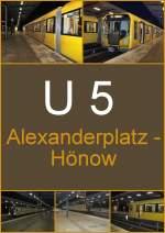 U 5/154153/u5-alexanderplatz-hoenow U5  Alexanderplatz-Hönow